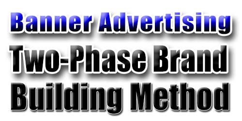 Banner Advertising and Branding